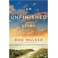 An Unfinished Story by Boo Walker