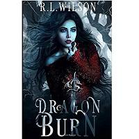 Dragon Burn by R.L. Wilson