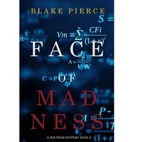 Face of Madness by Blake Pierce