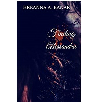 Finding Alessandra by Breanna A. Banar