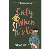 Only When ITs Us by Chloe Liese