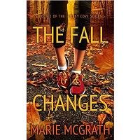 The Fall Changes by Marie McGrath