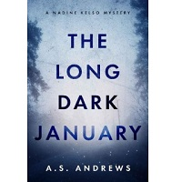 The Long Dark January by A.S. Andrews