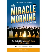 The Miracle Morning for College by Hal Elrod