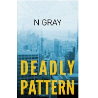 Deadly Pattern by N Gray