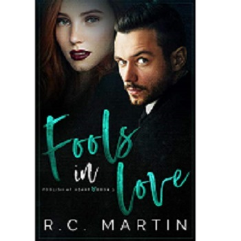 Fools in Love by R.C. Martin