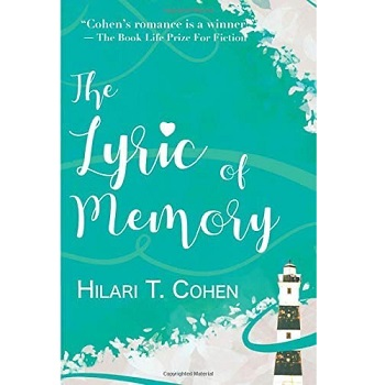 The Lyric of Memory by Hilari T Cohen