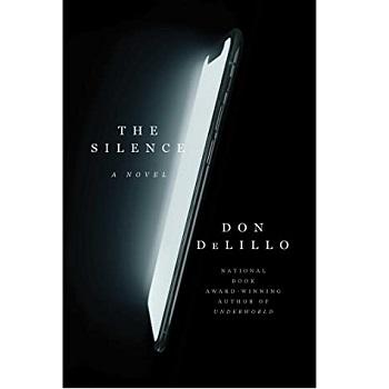 The Silence by Don DeLillo