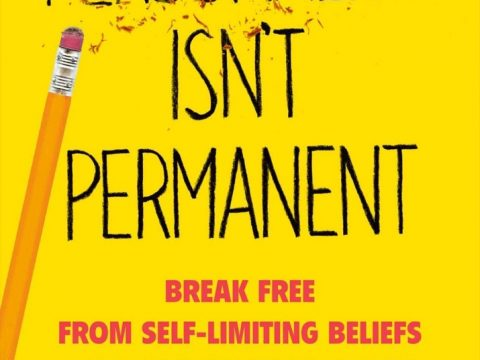 Personality isn't permanent by Benjamin hardy phd