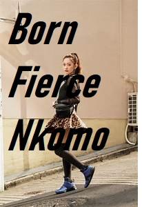 Last Born Fierce Nkomo