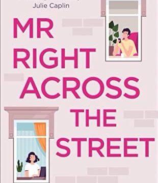 Mr right across the street by Kathryn freeman