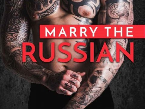 Marry the Russian by Milana Cheers