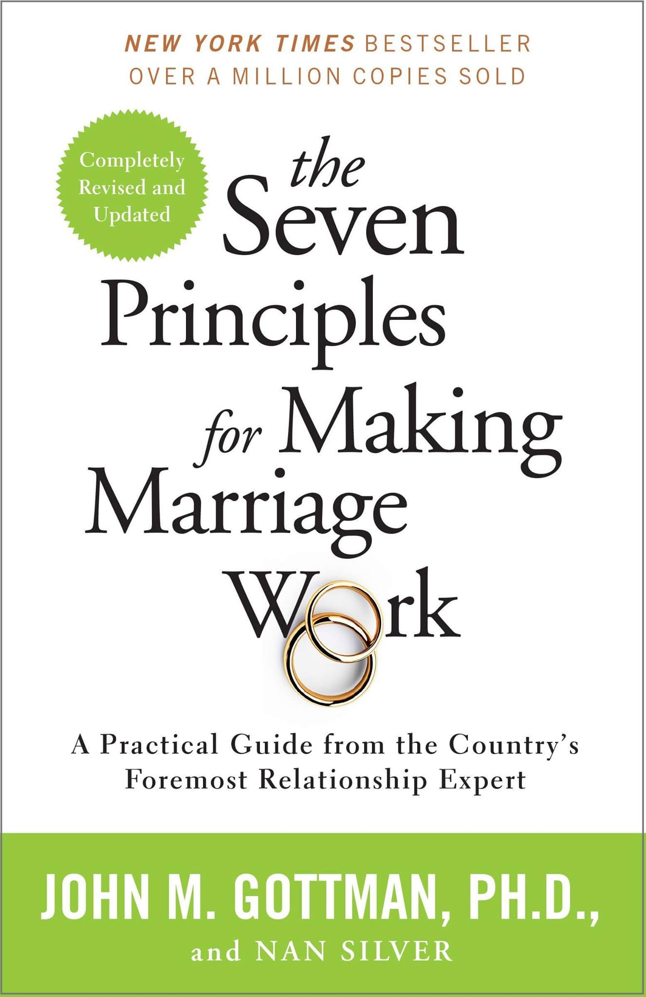 The Seven Principles for Making Marriage Work by John M. Gottman