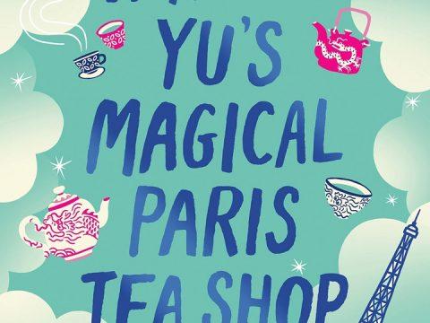 Vanessa Yu's Magical Paris Tea Shop by Roselle Lim ePub Download