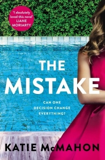 The Mistake by Katie McMahon