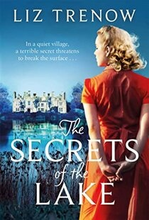 The Secrets of the Lake by Liz Trenow