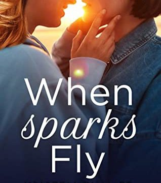 When Sparks Fly by Kristen Zimmer