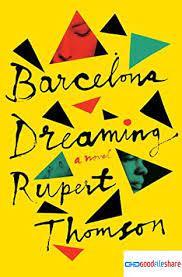 BARCELONA DREAMING by Rupert Thomson ePub