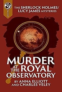 Murder at the Royal Observatory by Anna Elliott