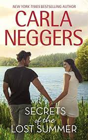 Secrets of the Lost Summer by Carla Neggers