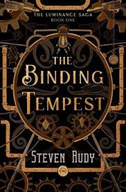The Binding Tempest  BY Steven Rudy