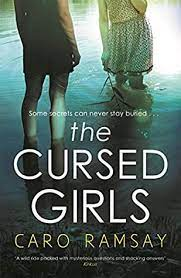 The Cursed Girls by Caro Ramsay