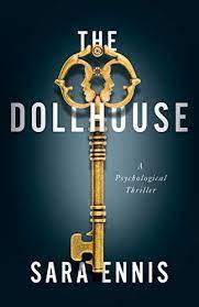 The Dollhouse by Sara Ennis