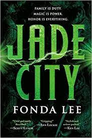 The Green Bone Saga by Fonda Lee
