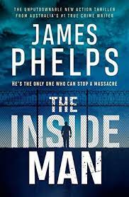 The Inside Man by James Phelps