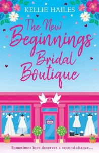 The New Beginnings Bridal Boutique by Kellie Hailes