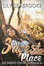 The Safest Place (#2) by Lily Seabrooke