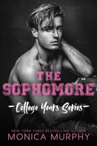 The Sophomore by Monica Murphy