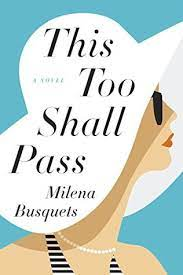 This Too Shall Pass by Busquets Milena