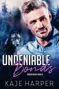 Undeniable Bonds by Kaje Harper