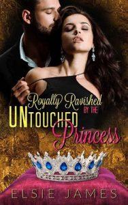 Untouched Princess by Elsie James