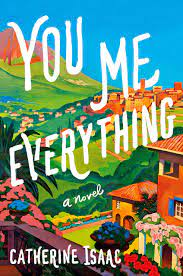 You Me Everything by Isaac Catherine