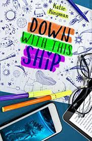 down with this ship by katie kingman