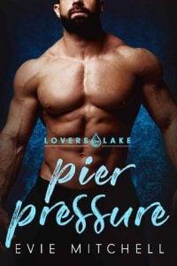 Pier Pressure by Evie Mitchell
