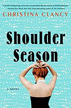 Shoulder Season by Christina Clancy
