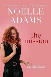 The Mission by Noelle Adams