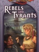 Rebels and Tyrants By Margaret Weis