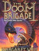 The Doom Brigade By Margaret Weis