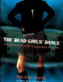 The Dead Girls' Dance By Rachel Caine