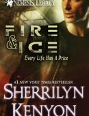 Fire and Ice By Sherrilyn Kenyon