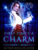 First Time's a Charm By Laura Greenwood