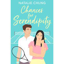 Chances for Serendipity by Natalie Chung