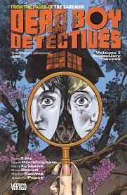 Dead Boy Detectives by Neil Gaiman