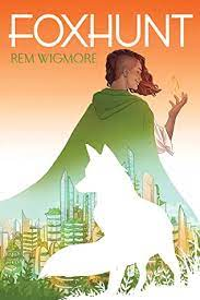 Foxhunt by Rem Wigmore