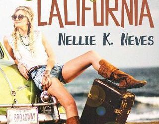 IT'S ALWAYS SUNNY IN CALIFORNIA BY NELLIE K. NEVES