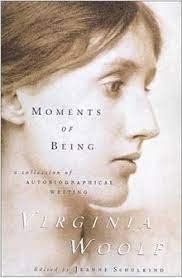 Moments Of Being By Virginia Woolf